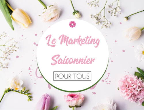 Marketing saisonnier : ne ratez plus le coche