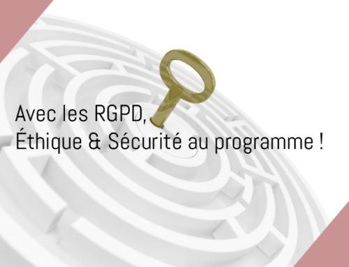Avec le RGPD, éthique et sécurité au programme !