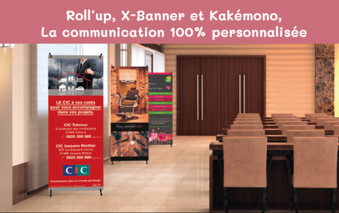 Roll'up,kakémono,X Banner Agence de communication SAORI Patricia Foillard Graphiste