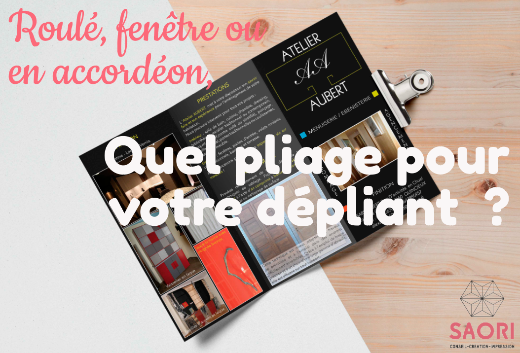 creation depliant roulé fenêtre accordeon pliage support de communication patricia foillard graphiste saori