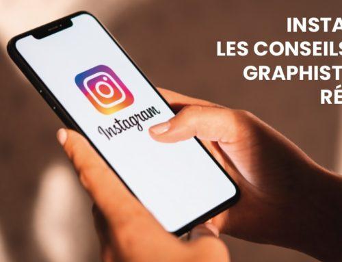 Instagram, les conseils d'une graphiste pour réussir !