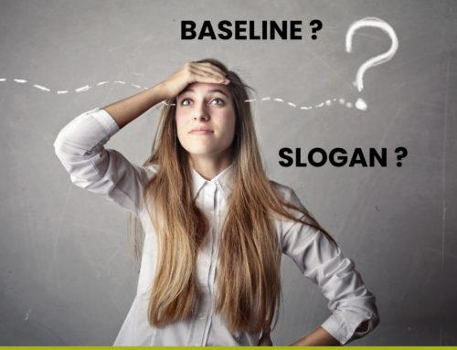 Baseline et slogan : stop aux confusions !